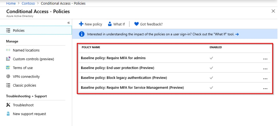A screenshot showing the available baseline Conditional Access policies enabled