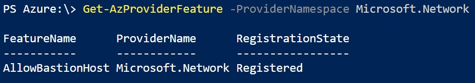 A screenshot showing the PowerShell output once Bastion has been enabled
