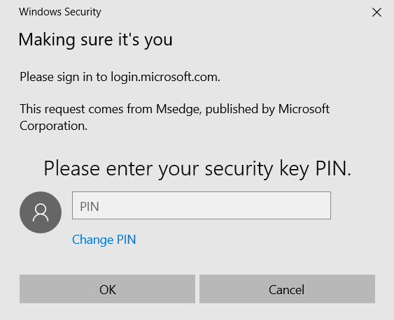 A prompt requesting that the user enters the PIN associated with the Security Key