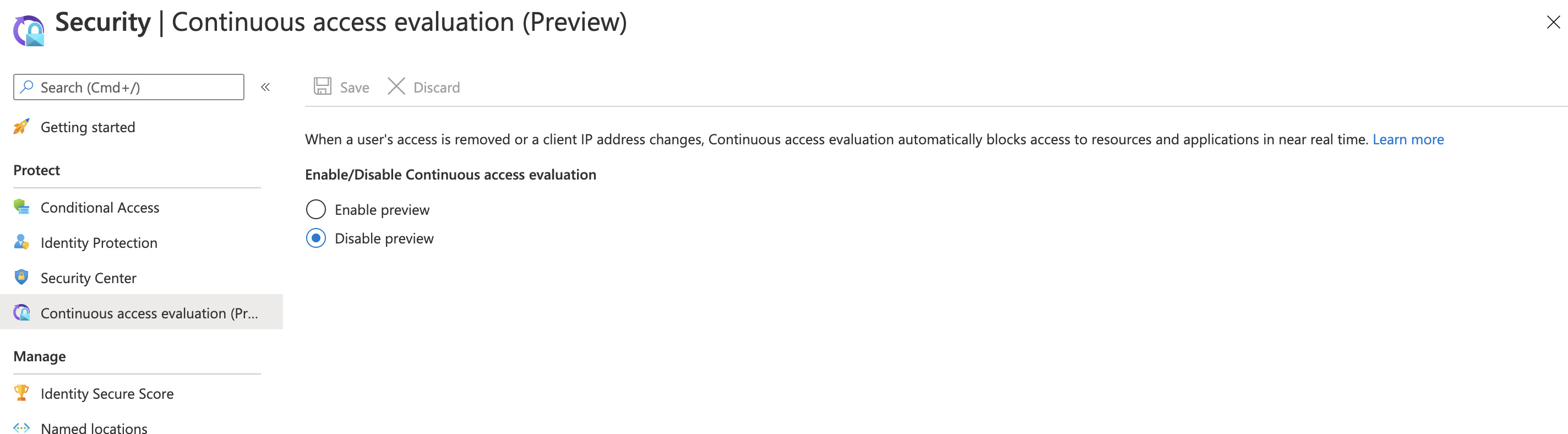 A screenshot of the Continuous Access Evaluation Preview pane